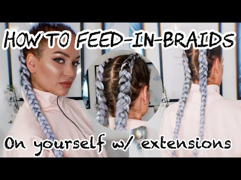 HOW TO FEED IN BRAIDS ON YOURSELF