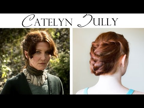 Game of Thrones Hair Tutorial - Catelyn Tully