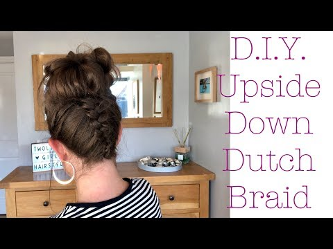 How to do an upside down dutch braid on yourself
